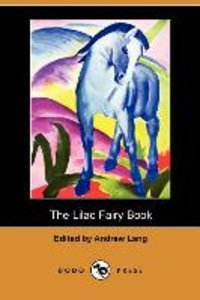 The Lilac Fairy Book (Dodo Press)