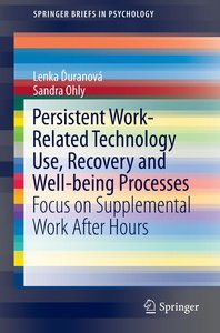 Persistent Work-related Technology Use, Recovery and Well-being
