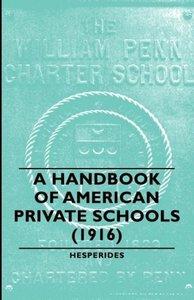 A Handbook of American Private Schools (1916)
