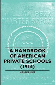 A Handbook of American Private Schools (1916)