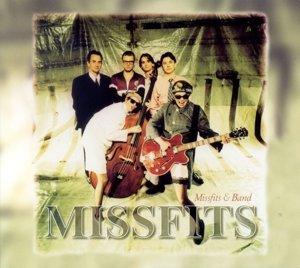 Missfits & Band