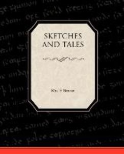 Sketches and Tales