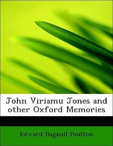 John Viriamu Jones and other Oxford Memories