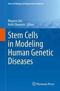 Stem Cells in Modeling Human Genetic Diseases