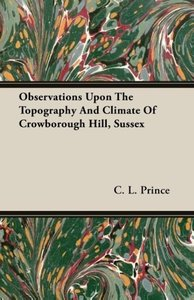 Observations Upon The Topography And Climate Of Crowborough Hill