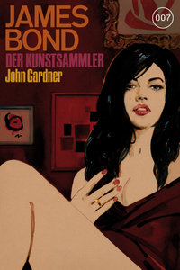 James Bond 17: Der Kunstsammler
