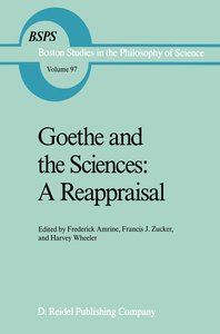 Goethe and the Sciences: A Reappraisal