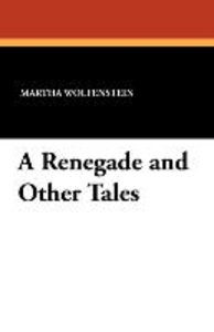 A Renegade and Other Tales
