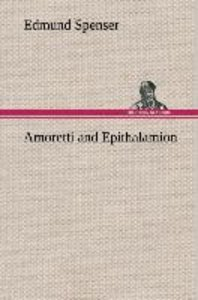 Amoretti and Epithalamion