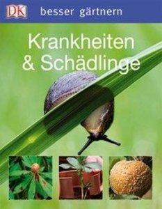 besser gärtnern - Krankheiten & Schädlinge