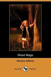 Wood Magic (Dodo Press)
