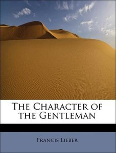 The Character of the Gentleman