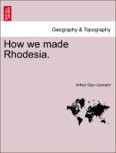 How we made Rhodesia.