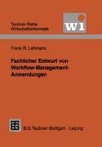 Fachlicher Entwurf von Workflow-Management-Anwendungen