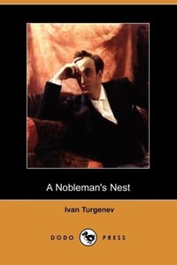 A Nobleman's Nest (Dodo Press)