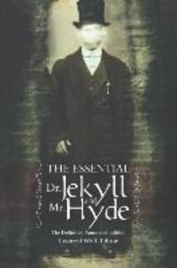 The Essential Dr. Jekyll