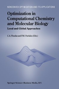 Optimization in Computational Chemistry and Molecular Biology