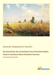 Die Geschichten des verstorbenen Iwan Petrowitsch Belkin. ¿¿¿¿¿¿