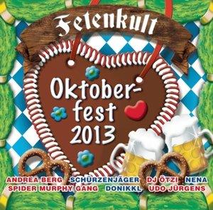 Fetenkult-Oktoberfest 2013