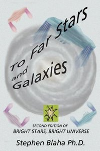 To Far Stars and Galaxies: Second Edition of Bright Stars, Brigh