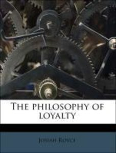 The philosophy of loyalty