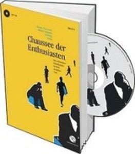 Chaussee der Enthusiasten - Die schönsten Schriftsteller Berlins