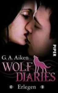 Wolf Diaries 03 - Erlegen