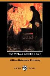 The Wolves and the Lamb (Dodo Press)