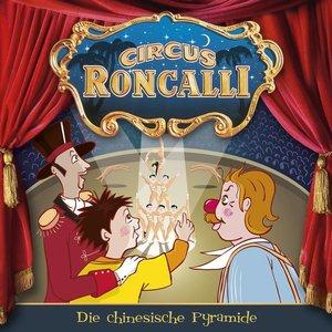Circus Roncalli Zirkusgeschichten 02: Die chinesische Pyramide