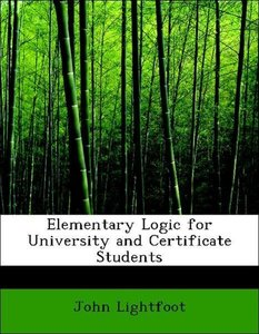 Elementary Logic for University and Certificate Students