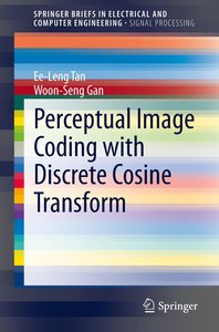 Perceptual Image Coding with Discrete Cosine Transform