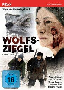 Wolfsziegel / Wenn der Wolfsziegel heult ... (La tuile à loups)