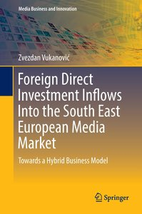 Foreign Direct Investment Inflows Into the South East European M