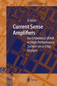 Current Sense Amplifiers for Embedded SRAM in High-Performance S