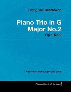 Ludwig Van Beethoven - Piano Trio in G Major No.2 - Op.1 No.2 -