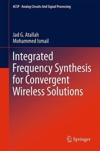 Integrated Frequency Synthesis for Convergent Wireless Solutions