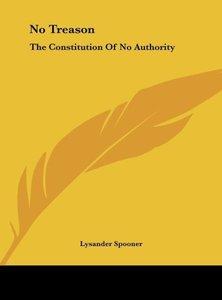 Spooner, L: No Treason