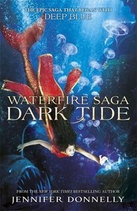 Waterfire Saga 03:Dark Tide