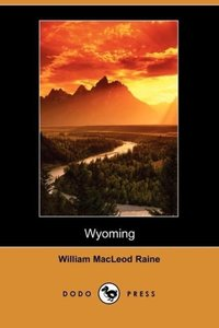 Wyoming, Story of Outdoor West