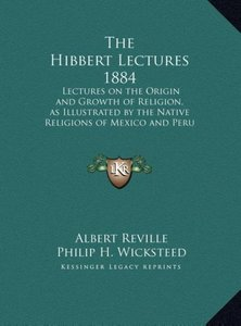 The Hibbert Lectures 1884