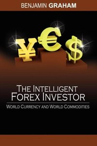 The Intelligent Forex Investor