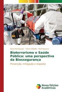 Bioterrorismo e Saúde Pública: uma perspectiva da Biossegurança