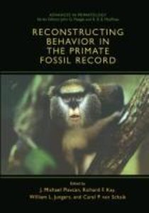 Reconstructing Behavior in the Primate Fossil Record