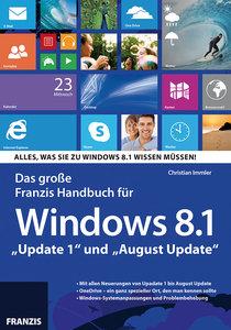 """Das Große Franzis Handbuch für Windows 8.1 """"Update 1"""" und """"Augus"""