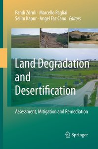 Land Degradation and Desertification: Assessment, Mitigation and
