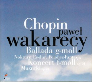 Ballade in G min/Piano Concerto in F min/...
