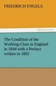 The Condition of the Working-Class in England in 1844 with a Pre