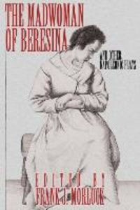 The Madwoman of Beresina and Other Napoleonic Plays
