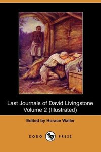 The Last Journals of David Livingstone, Volume II