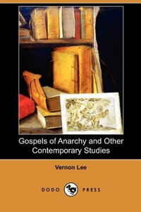 GOSPELS OF ANARCHY & OTHER CON